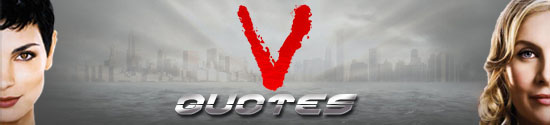 V (2009) Quotes
